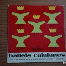 Discos de vinilo: BALLETS POPULARES CATALANES EP BALLS DE NANS + 3 ALHAMBRA 1958 COBLA BARCELONA TENORA: JOSÉ COLL. Lote 252671810