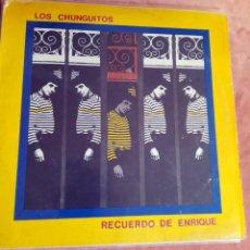 Disques de vinyle: LOS CHUNGUITOS. RECUERDO DE ENRIQUE. LP 1983. Lote 252674650