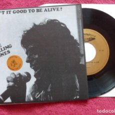 Discos de vinilo: ROLLING STONES AIN`T IT GOOD TO BE ALIVE / HORNY BUNGLE RECORDS HBR SINGLE EXC. Lote 252697220