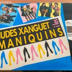 Discos de vinilo: JUDES XANGUET I LES MANIQUINS MAXI ESPAÑA 1989 (B-26). Lote 252699635