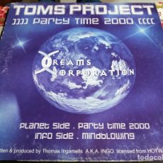 "Discos de vinilo: TOMS PROJECT* - PARTY TIME 2000 (12"") SELLO:DREAMS CORPORATION Nº: DC015. BUEN ESTADO. VG+++ / VG. Lote 252708710"
