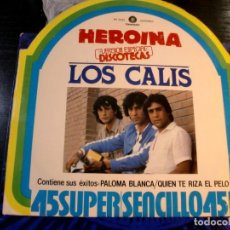 Discos de vinilo: LOS CALIS - HEROINA MAXI SINGLE SPAIN 1986. Lote 252715400
