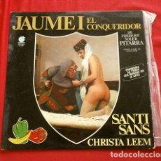 Discos de vinilo: JAUME I EL CONQUERIDOR (LP BSO 1978) SÁTIRA VERSIO LLIURE DE SANTI SANS (IMPACTO) EN CATALÀ PITARRA. Lote 252720630