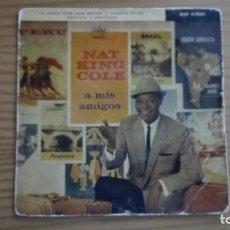 Discos de vinilo: NAT KING COLE EP A MIS AMIGOS YO VENDO UNOS OJOS NEGROS + 3 CAPITOL 1960. Lote 252796740