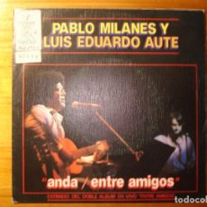 Discos de vinilo: PABLO MILANÉS Y AUTE ANDA/ENTRE AMIGOS SINGLE PROMO RADIO. Lote 252843600