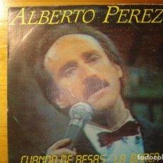 Discos de vinilo: ALBERTO PÉREZ (LA MANDRÁGORA) CUANDO ME BESAS/LA BARCA SINGLE. Lote 252843960
