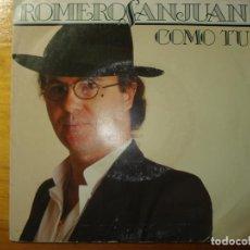 Discos de vinilo: ROMERO SANJUAN COMO TÚ SINGLE. Lote 252844130