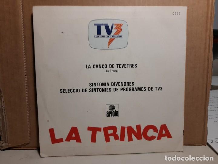 Discos de vinilo: SINGLE LA TRINCA : NO PASSA RES ( LA CANÇO DE TV3) + SINTONIES TV3 - Foto 2 - 252864935