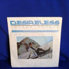 Discos de vinilo: DESIRELESS VOYAGE VOYAGE. Lote 252931235