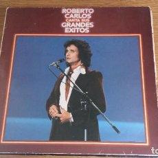 Discos de vinilo: *** ROBERTO CARLOS - CANTA SUS GRANDES ÉXITOS - LP AÑO 1978 - LEER DESCRIPCIÓN. Lote 252933440