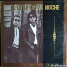 "Discos de vinilo: 12"" EL CLUB DE LA NOCHE - LA LEY DEL TALION - TWINS T 2524 NM - INSERT + HOJA PROMOCIONAL (EX+EX+). Lote 252935020"