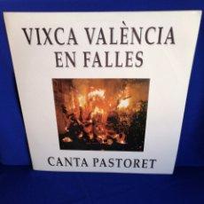 Discos de vinilo: VIXCA VALENCIA EN FALLES CANTA PASTORETA. Lote 252938305