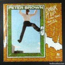 Discos de vinilo: PETER BROWN - CRANK IT UP (FUNK TOWN) - SINGLE FRANCES 1979 - T.K. Lote 252966495