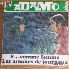 Discos de vinilo: ** ADAMO - F... COMME FEMME / LES AMOURS DE JOURNAUX - SG AÑO 1969 - PROMOCIÓN - LEER DESCRIPCIÓN. Lote 252993850