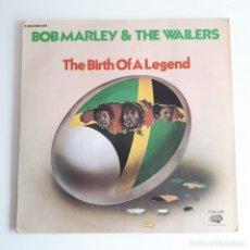 Discos de vinilo: BOB MARLEY & THE WAILERS – THE BIRTH OF A LEGEND - DOBLE LP ORIGINAL USA - REGGAE - SKA -ROCKSTEADY. Lote 252996840