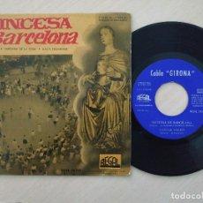 Discos de vinilo: COBLA GIRONA – PRINCESA DE BARCELONA / CANTAR VOLEM / SARDANA DE LA ROSA / AMOR TRIUMFANT - EP VG+. Lote 253025295