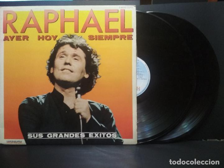 RAPHAEL - AYER HOY Y SIEMPRE - SUS GRANDES ÉXITOS - LP DOBLE HISPAVOX SPAIN 1982 PEPETO (Música - Discos - LP Vinilo - Solistas Españoles de los 70 a la actualidad)
