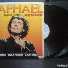 Discos de vinilo: RAPHAEL - AYER HOY Y SIEMPRE - SUS GRANDES ÉXITOS - LP DOBLE HISPAVOX SPAIN 1982 PEPETO. Lote 253030240