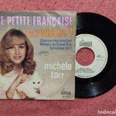 Discos de vinilo: SINGLE MICHELE TORR - UNE PETITE FRANÇAISE - IM-10 139 - PORTUGAL PRESS (VG++/NM) EUROVISION 77. Lote 253096680