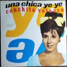 """Discos de vinilo: 12"""" CONCHITA VELASCO - UNA CHICA YE YE - RCA 3A PT-43598 - SPAIN PRESS - MAXI (EX+/EX+). Lote 253111780"""