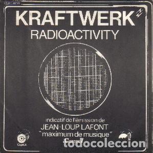 KRAFTWERK RADIOACTIVITY (Música - Discos - Singles Vinilo - Electrónica, Avantgarde y Experimental)