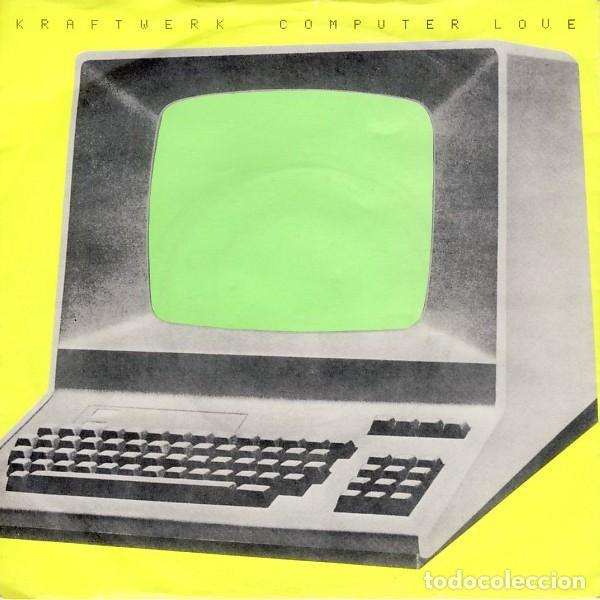 KRAFTWERK COMPUTER LOVE + THT MODEL (Música - Discos - Singles Vinilo - Electrónica, Avantgarde y Experimental)
