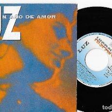 """Discos de vinilo: LUZ CASAL 7"""" SPAIN 45 UN AÑO DE AMOR 1992 SINGLE VINILO BALADA POP TACONES LEJANOS PROMOCION HISPAVO. Lote 253166075"""