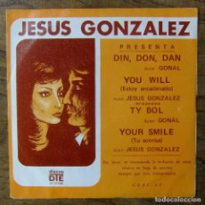 Discos de vinilo: LOS GRACIANOS - DIN DON DAN - YOU WILL / TY BOL - YOUR SMILE - 1973 - JESÚS GONZÁLEZ. Lote 253169635