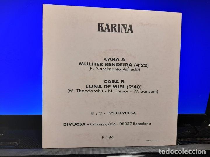 Discos de vinilo: SG KARINA : MULHER RENDEIRA + LUNA DE MIEL - Foto 2 - 253193040