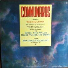 "Discos de vinilo: 12"" COMMUNARDS - THE MULTIMIX - LONDON 886 112-1 - SPAIN PRESS - MAXI - 1987 (EX+/EX+). Lote 253244725"