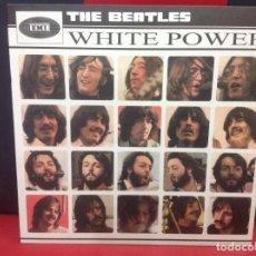 Discos de vinilo: THE BEATLES, WHITE POWER. Lote 253313475