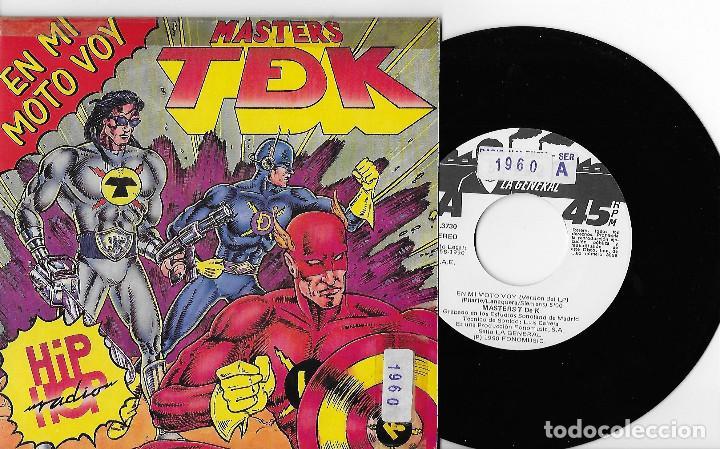 """MASTERS TDK T DE K 7"""" SPAIN 45 EN MI MOTO VOY +VERSION ANTIGUA 1990 SINGLE VINILO HIP HOP LA GENERAL (Música - Discos - Singles Vinilo - Rap / Hip Hop)"""