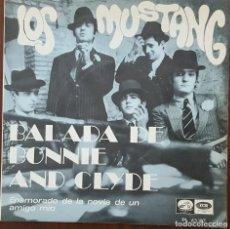 Discos de vinilo: SINGLE / LOS MUSTANG - BALADA DE BONNIE AND CLYDE, 1968. Lote 253363985