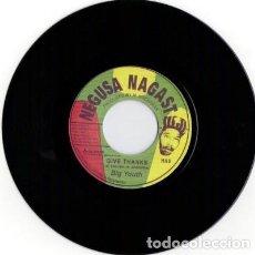 Discos de vinilo: BIG YOUTH – GIVE THANKS - NUEVO 7''. Lote 253408375