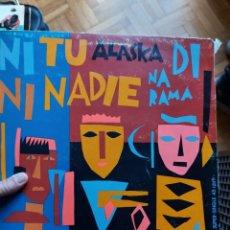 Discos de vinilo: ALASKA Y DINARAMA – NI TU NI NADIE (1985). Lote 253431210