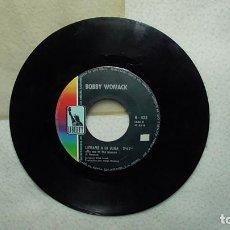 Discos de vinilo: BOBBY WOMACK - CALIFORNIA DE MIS SUEÑOS Y LLEVAME A LA LUNA 1.969. Lote 253473415