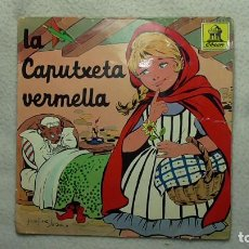 Discos de vinilo: LA CAPUTXETA VERMELLA 1961. Lote 253478160