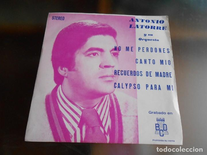ANTONIO LATORRE Y SU ORQUESTA, EP, NO ME PERDONES + 3, AÑO 1975 PROMO (Música - Discos de Vinilo - EPs - Solistas Españoles de los 70 a la actualidad)
