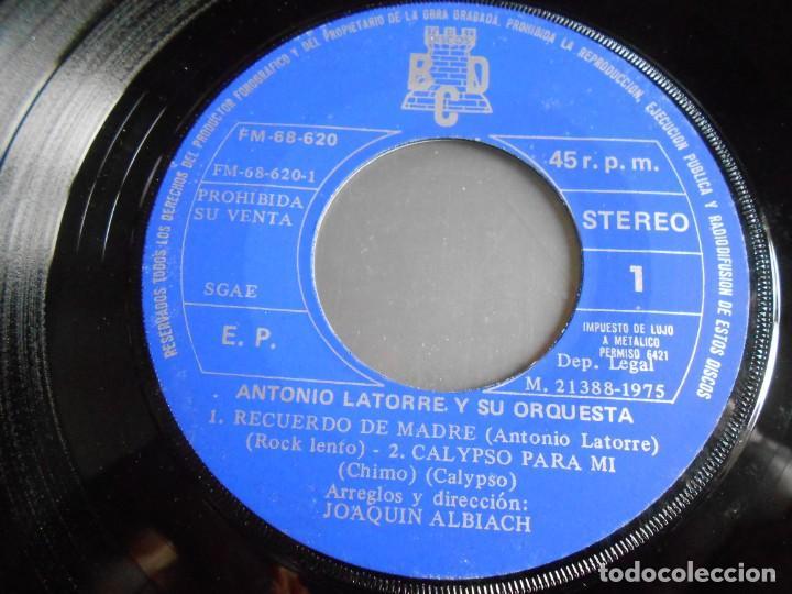 Discos de vinilo: ANTONIO LATORRE y su Orquesta, EP, NO ME PERDONES + 3, AÑO 1975 PROMO - Foto 3 - 253478510