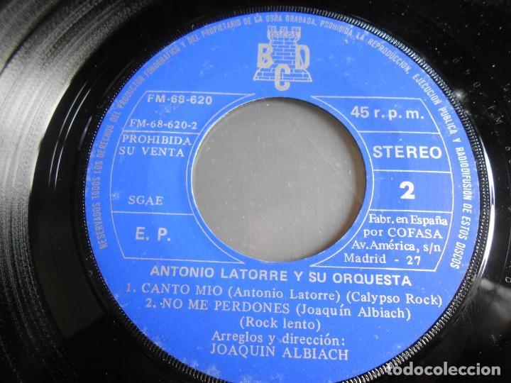 Discos de vinilo: ANTONIO LATORRE y su Orquesta, EP, NO ME PERDONES + 3, AÑO 1975 PROMO - Foto 4 - 253478510