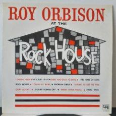 Discos de vinilo: ROY ORBISON.AT THE ROCK HOUSE. VFE. 1984? ESPAÑA. FUNDA VG+/VG++/ DISCO EX-.. Lote 253478650
