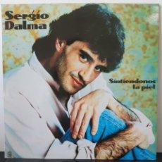 Discos de vinilo: SERGIO DALMA. SINTIENDONOS LA PIEL. HORUS. 1991. EXCELENTE!!. Lote 253483535