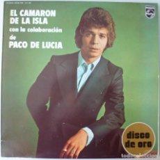 Discos de vinilo: EL CAMARON DE LA ISLA CON PACO DE LUCIA - DISCO DE ORO (LP PHILIPS 1976) VINILO COMO NUEVO. Lote 253526225