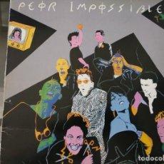 Discos de vinilo: PEOR IMPOSSIBLE – PELIGRO - MAXI-SINGLE 1984. Lote 253542055