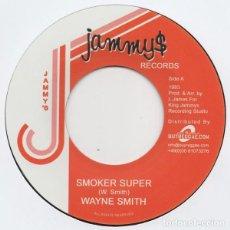 Discos de vinilo: WAYNE SMITH – SMOKER SUPER - 7'' - NUEVO. Lote 253545520