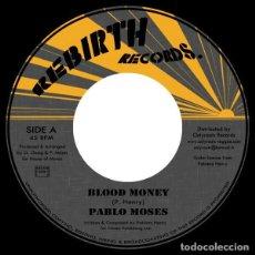 Discos de vinilo: PABLO MOSES – BLOOD MONEY- 7'' - NUEVO. Lote 253546385
