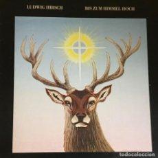 Discos de vinilo: LUDWIG HIRSCH - BIS ZUM HIMMEL HOCH. Lote 253557175