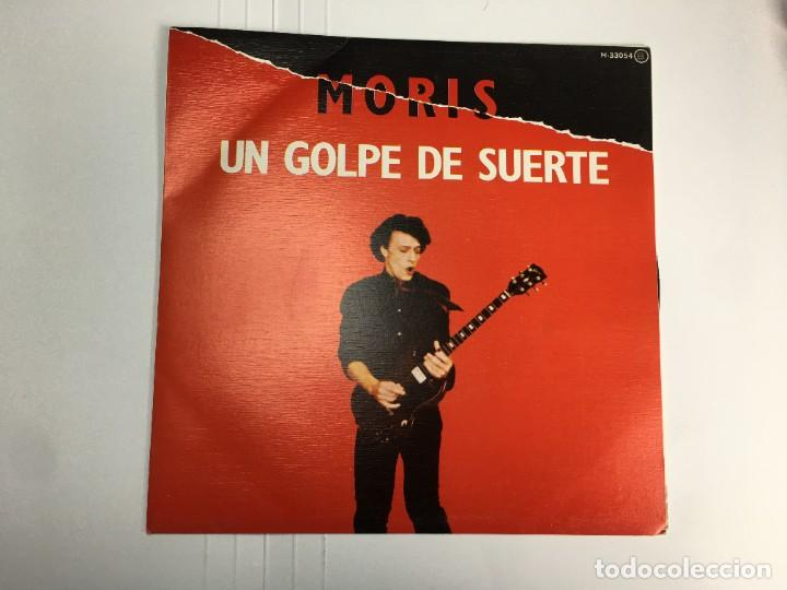 MORIS - UN GOLPE DE SUERTE / DON DINERO - SINGLE (Música - Discos - Singles Vinilo - Grupos Españoles de los 70 y 80)