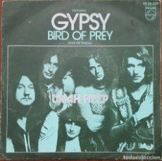 Discos de vinilo: SINGLE / URIAH HEEP - GYPSY, 1971. Lote 253560375