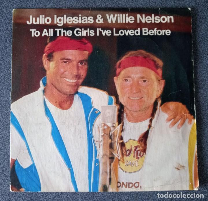 VINILO EP JULIO IGLESIAS & WILLIE NELSON (Música - Discos de Vinilo - EPs - Solistas Españoles de los 70 a la actualidad)